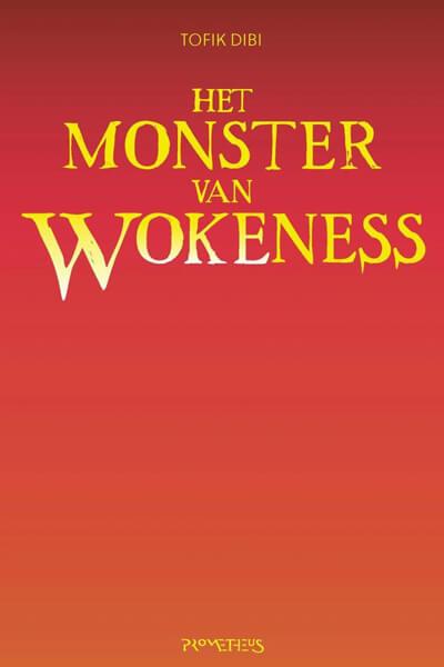 cover boek 'Het monster van Wokeness'
